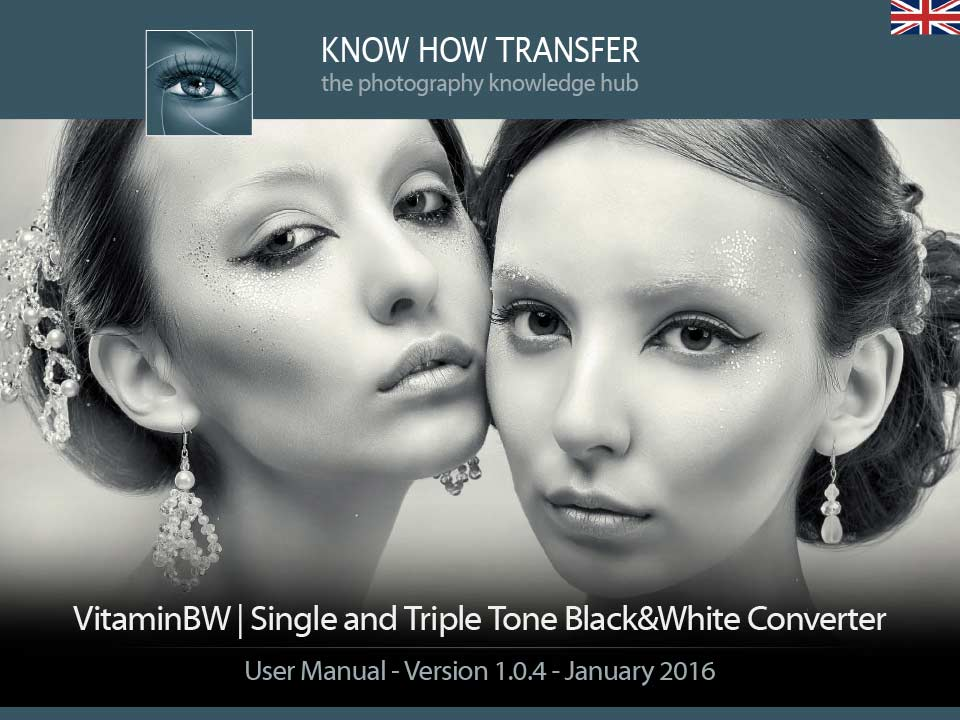 VitaminBW Single And Triple Tone Black and White Converter. User Manual Front-page