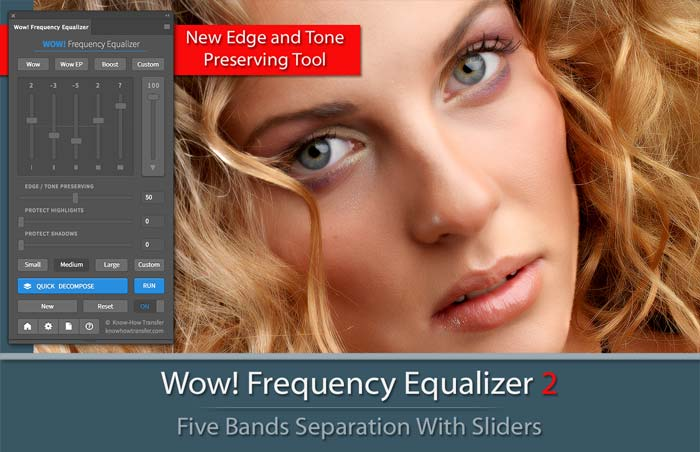 Wow! Frequency Equalizer 2 with Panel and an image tuned with Wow! and Edge Preserving